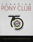 Canadian Pony Club 75th Anniversary Yearbook