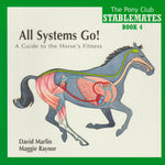 The Pony Club Stablemates Book 4: All Systems Go