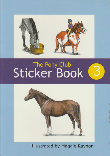The Pony Club Sticker Book 3