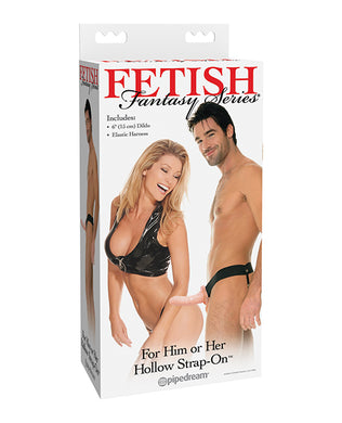 Fetish Fantasy Series Him or Her Hollow Strap On
