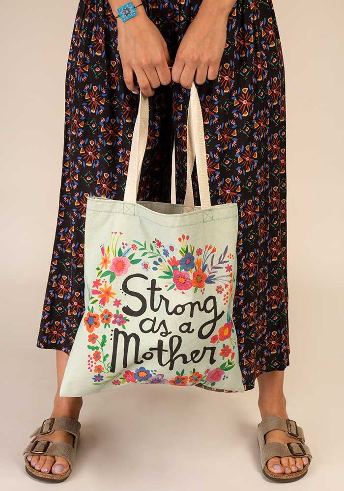 Happy Tote Strong As A Mother