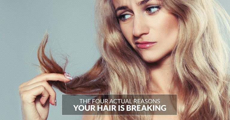 4 Actual Reasons Your Hair Is Breaking