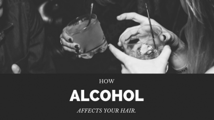 How Alcohol Affects Your Hair