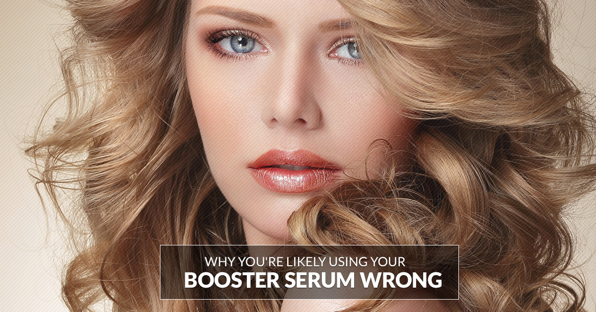 Using A Booster Serum Correctly