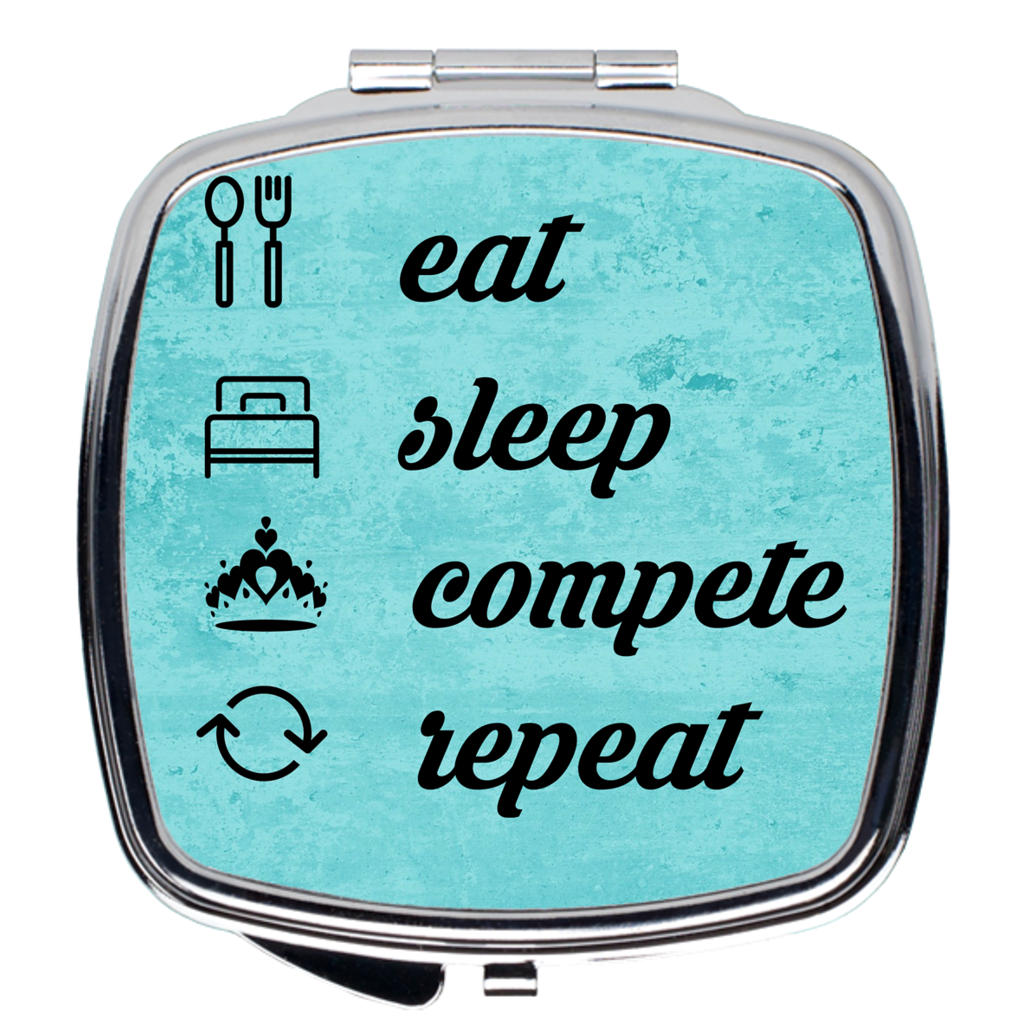Eat, Sleep, Compete, Repeat - Compact Mirror