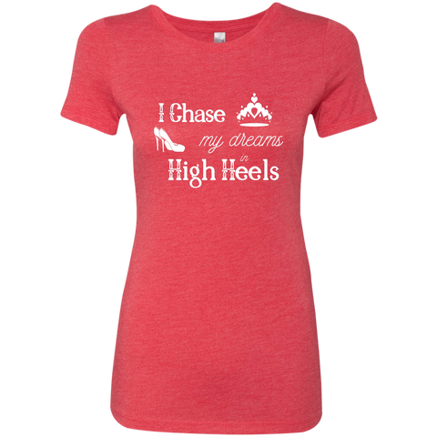 Image of I Chase My Dreams Ladies' Triblend T-Shirt