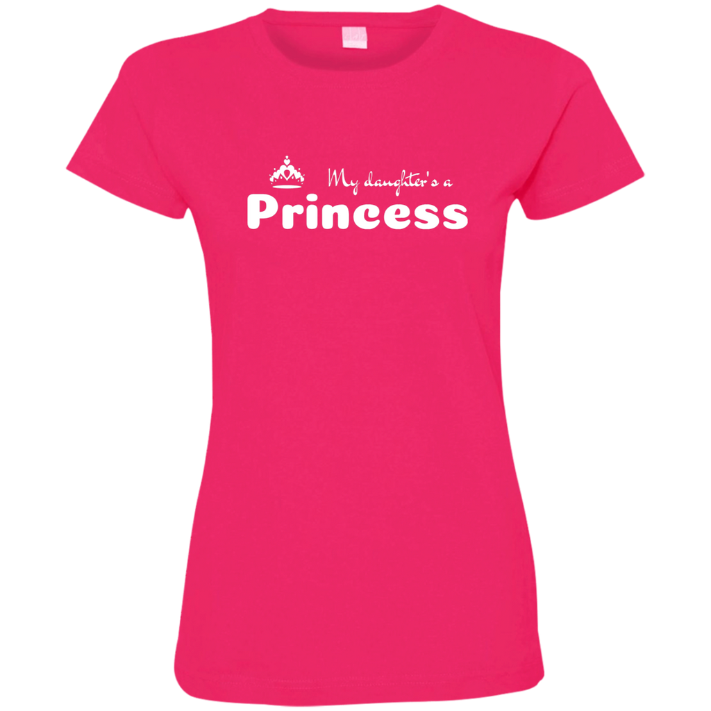 My Daughter's a Princess - Fine Jersey T-Shirt