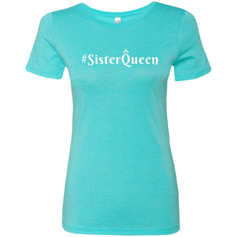 Image of #SisterQueen Triblend T-Shirt