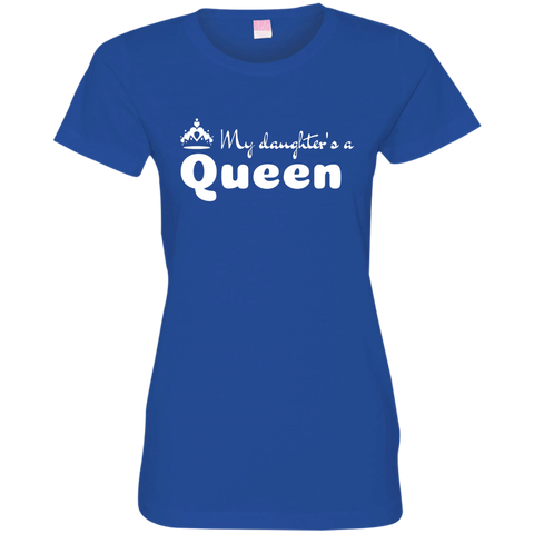 Image of My Daughter's a Queen - Fine Jersey T-Shirt