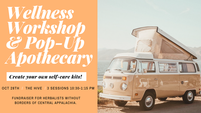 Sunday, October 28, 2018 | Pop-Up Apothecary & Wellness Workshop @ The Hive on Central