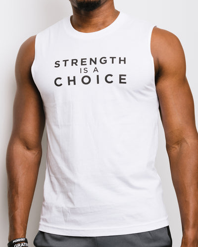 Strength is a Choice Sleeveless Unisex Tee