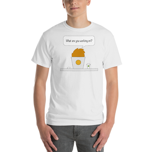 Bubble Thoughts - Mac - What are you working on - Short-Sleeve T-Shirt