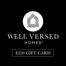 Well Versed Homes Gift Card