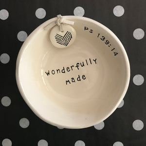 Little bowl with bible verse wonderfully made