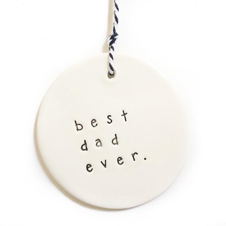 Handmade ceramic tag with Best Dad Ever