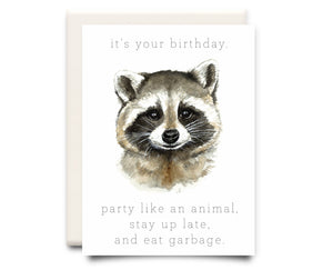 Stay Up Late and Eat Garbage | Birthday Greeting Card