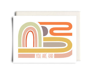 You Are Rad | Birthday Greeting Card