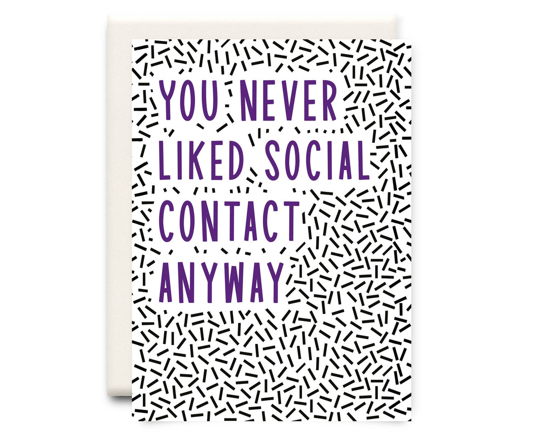 Social Contact | Friendship Greeting Card