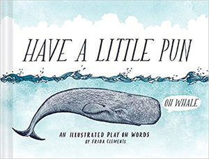 Have  Little Pun Book (OH Whale)
