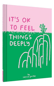 It's OK to Feel Things Deeply Book