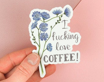 Fucking Love Coffee Sticker