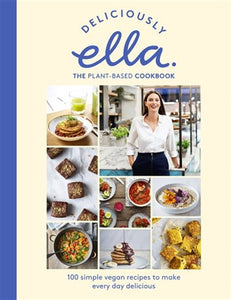 Deliciously Ella Plant-Based Cookbook