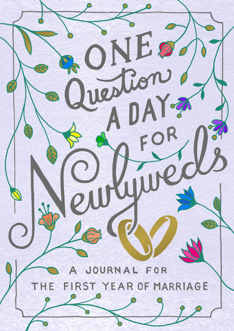 One Question A Day For Newly Weds