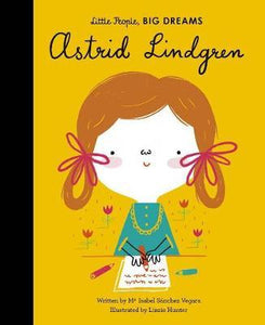 Little People, BIG DREAMS Astrid Lindgren Hardcover 32p
