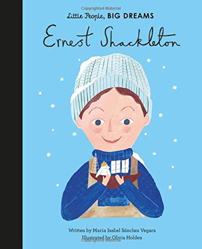 Ernest Shackleton (Little People, BIG DREAMS Book 45)