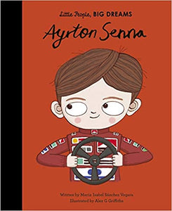 Ayrton Senna Little People, BIG DREAMS Hardcover
