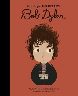 Little People, BIG DREAMS Bob Dylan Hardcover book 32 p.