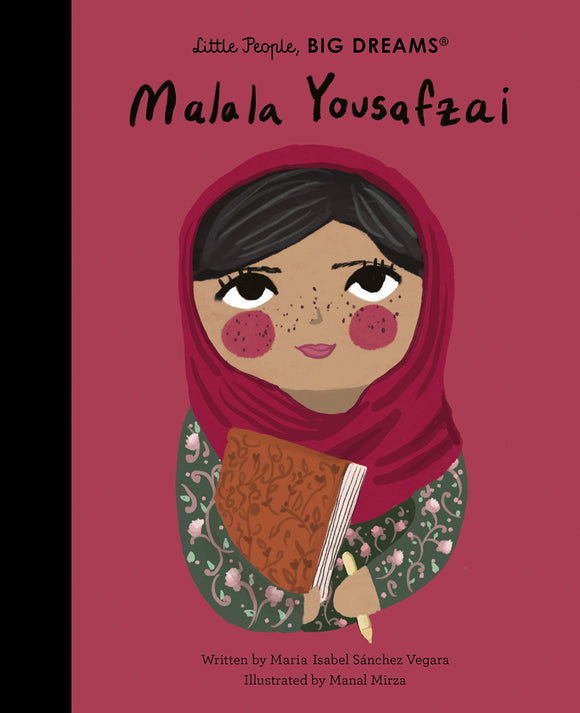 Malala Yousafzai  (Little People, BIG DREAMS)