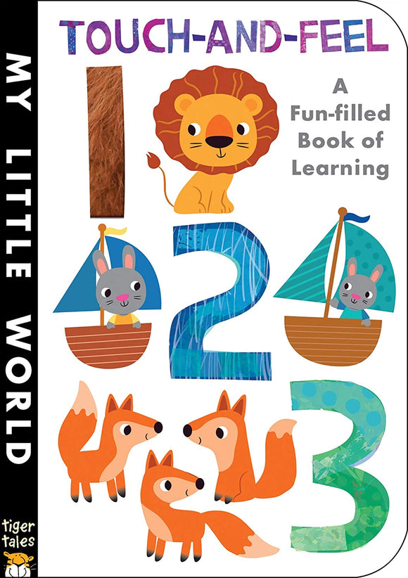 Touch-and-Feel 123 - A Fun-Filled Book of Learning by Jonathan Litton
