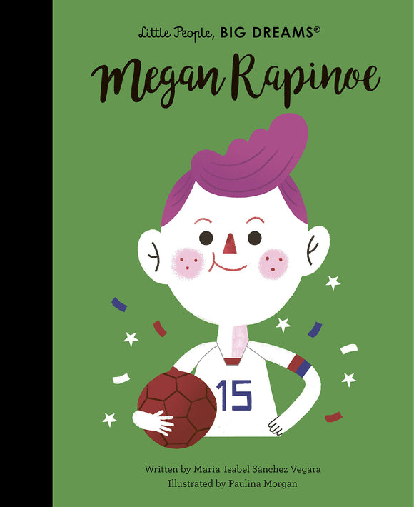 Megan Rapinoe  (Little People, BIG DREAMS) Hardcover