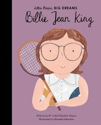 Billie Jean King Little People, BIG DREAMS Hardcover 32p.