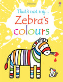 That's not my... Zebra's colours (Hardcover)
