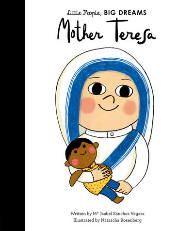 Little People, BIG DREAMS, Mother Teresa, Hardcover 32 p