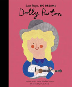 Little People Big Dreams, Dolly Parton, Hardcover 32 p.