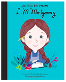 Lucy Maud Montgomery (Little People Big Dreams)