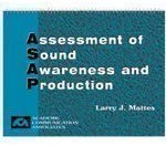 Assessment Of Sound Awareness And Production: Assessment Tools For Articulation, Phonemic Awareness, And Speech Intelligibility