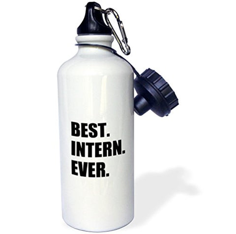 3Drose Wb_185007_1 Best Intern Ever-Fun Appreciation Gift For Internship Job-Funny Sports Water Bottle, 21 Oz, White