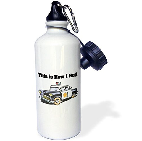 3Drose Wb_102553_1 This Is How I Roll Police Cop Car Sports Water Bottle, 21 Oz, White