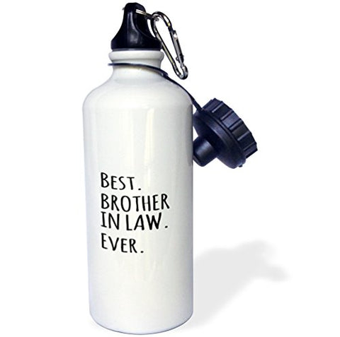 3Drose Wb_203242_1 Best Brother In Law Ever Gifts For Brother In Law Black Text Sports Water Bottle, 21 Oz, White