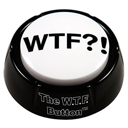 WTF?! button - Wonderful Adult Audio Insanity, Right On Your Desk! - batteries Included