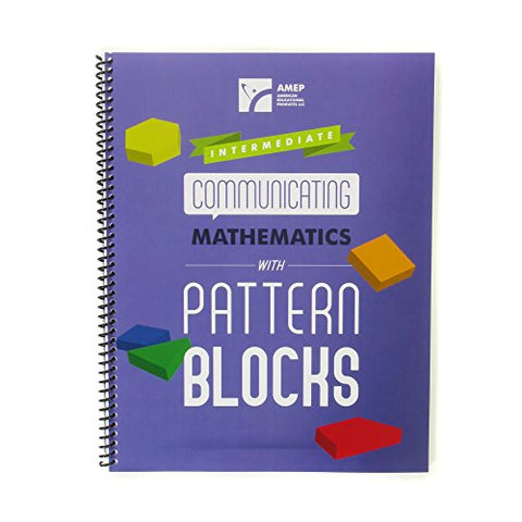 American Educational Communicating Mathematics Intermediate Guide with Pattern Blocks