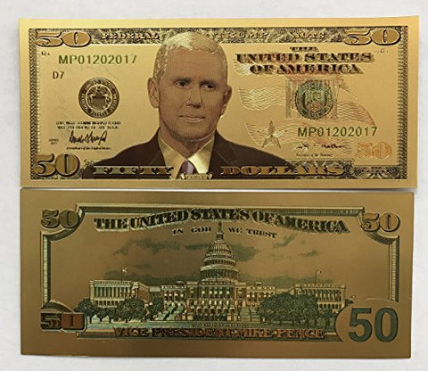 $50.00 Vice President Mike Pence 24kt Gold Plated Commemorative Bank Note Collectors Item