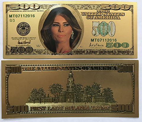$500 First Lady Melania Trump 24kt Gold Plated Commemorative Bank Note Collectors Item