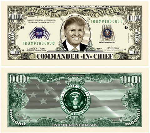 50 Donald Trump Commander In Chief Million Dollar Bills With Bonus Thanks A Million Gift Card Set