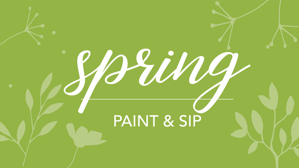 Spring Paint & Sip