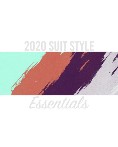 2020's Suit Style Essentials List | Complimentary Pieces, Accents, and Colors